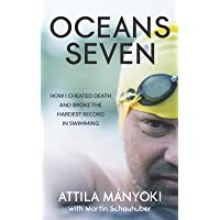 Oceans Seven: How I cheated death and broke the hardest record in swimming