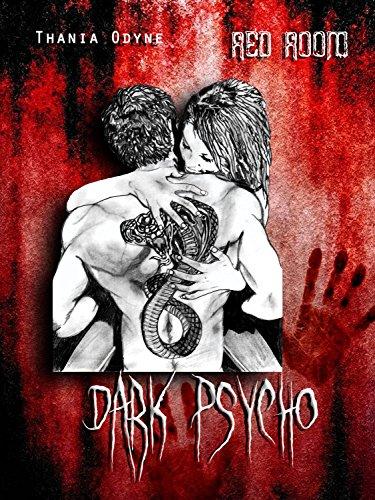 Dark Psycho : red room par Thania Odyne