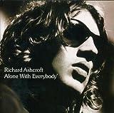 Songtexte von Richard Ashcroft - Alone With Everybody
