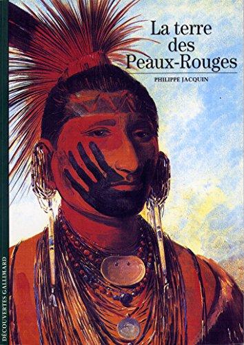 La Terre des Peaux-Rouges par Philippe Jacquin