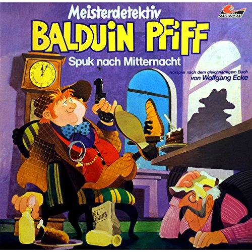 Balduin Piff (2) Spuk nach Mitternacht - Wolfgang Ecke 1975 / maritim 2017