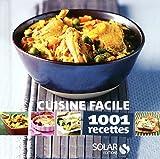 1001 recettes Cuisine facile