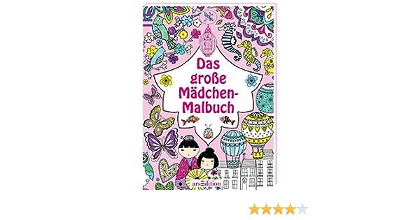 Das große Mädchen-Malbuch: Amazon.de: Bücher