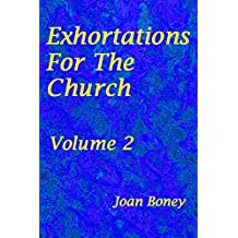Exhortations For The Church: Volume 2 (English Edition)