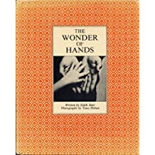 The wonder of hands by Edith Baer (1970-08-02)