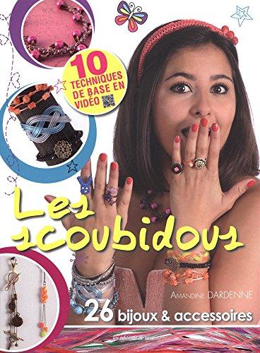 Les scoubidous : 26 bijoux et accessoires