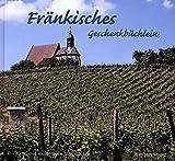 Fränkisches Geschenkbüchlein - Karin Schumacher, Hans J Schumacher