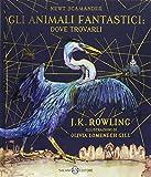 Gli animali fantastici: dove trovarli. Newt Scamander. Ediz. a colori