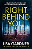 Right Behind You: The gripping new thriller from the Sunday Times bestseller (FBI Pro...
