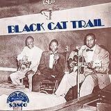 Black Cat Trail [Vinyl LP]