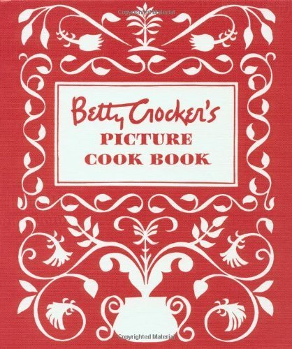 Betty Crocker's Picture Cook Book by Betty Crocker (1998) Ring-bound