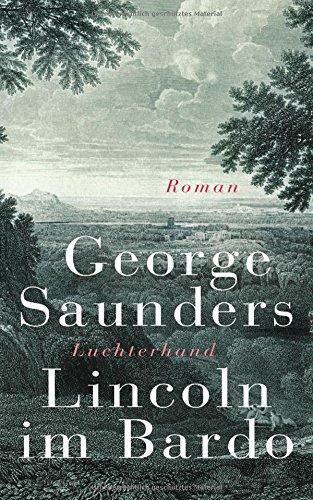 Buchseite und Rezensionen zu 'Lincoln im Bardo: Roman' von George Saunders