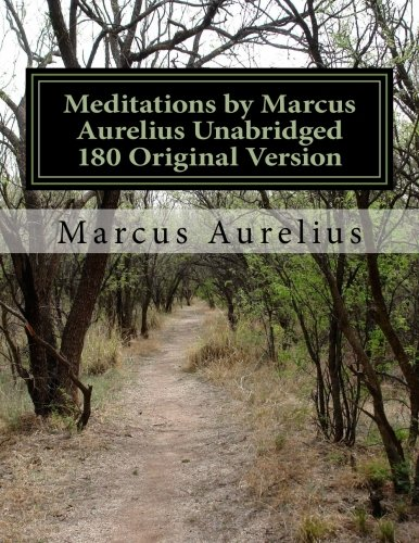 Meditations by Marcus Aurelius Unabridged 180 Original Version
