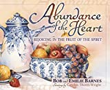 Abundance of the Heart