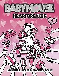 Babymouse #5: Heartbreaker by Jennifer L. Holm (2006-12-26)
