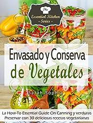 Envasado y Conserva de Vegetales (Spanish Edition)