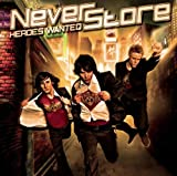 Songtexte von Neverstore - Heroes Wanted