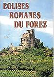 """Afficher """"Eglises romanes du Forez"""""""