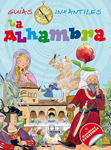 La Alhambra (Guías infantiles) - 9788467729108 por Susaeta Ediciones S A