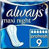 Podkładki Always Maxi Profresh Night bez skrzydełek (1 x 9 sztuk)