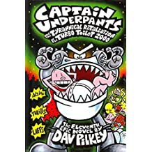 [(Captain Underpants and the Tyrannical Retaliation of the Turbo Toilet 2000)] [By (author) Dav Pilkey] published on (January, 2015)