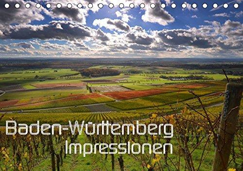 Baden-Württemberg Impressionen (Tischkalender 2019 DIN A5 quer): Das Ländle: Impressionen aus Baden Württemberg. Ein Stück erlebbares Paradies. (Monatskalender, 14 Seiten ) (CALVENDO Orte)