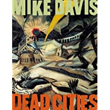Dead Cities: And Other Tales by Mike Davis (2002-11-14)
