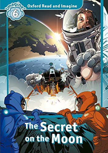 Oxford Read and Imagine Secret on the Moon Pack (Oxford Read & Imagine) - 9780194723817