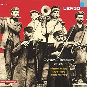 Oytsres - Treasures - Schätze (Klezmer Music 1908-1996)
