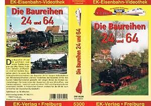 Die Baureihen 24 und 64 [VHS]