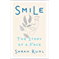 Smile: The Story of a Face (English Edition)
