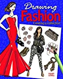 Drawing Fashion: Creating a Collection by Hilary Lovell (2015-05-15)