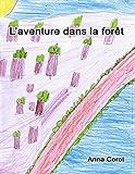 L'aventure dans la forêt