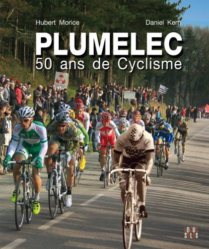 PLUMELEC, 50 ANS DE CYCLISME
