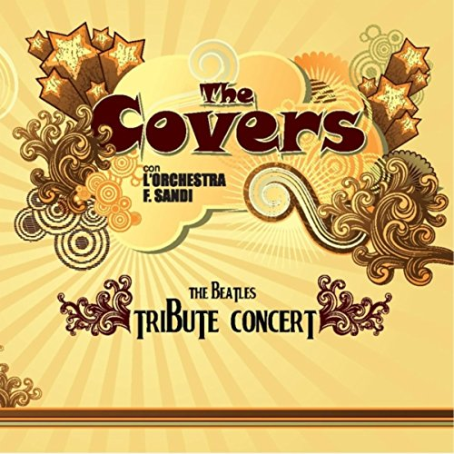 The Covers Live: The Beatles Tribute Concert