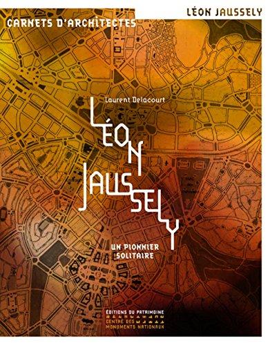 Lon Jaussely - Un pionnier solitaire