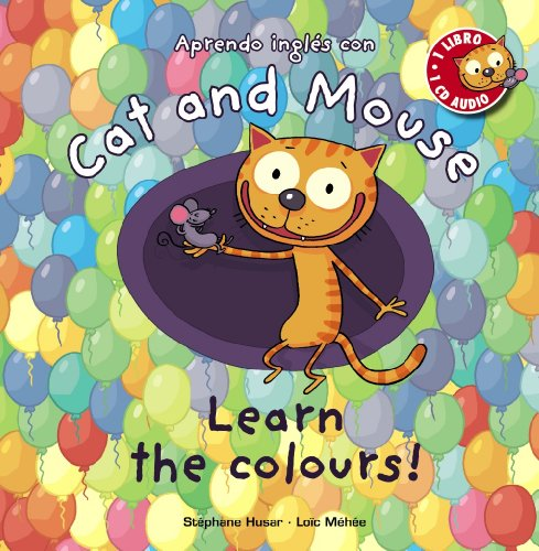 Cat and Mouse: Learn the Colours! Primeros Lectores
