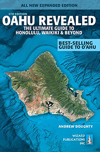Oahu Revealed: The Ultimate Guide to Honolulu, Waikiki & Beyond por Andrew Doughty