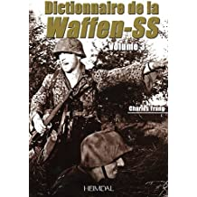 Dictionnaire de la Waffen-SS Tome 3 (French Edition) by Charles Trang (2012-03-26)