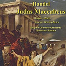 Handel: Judas Maccabeus (Complete Oratorio)