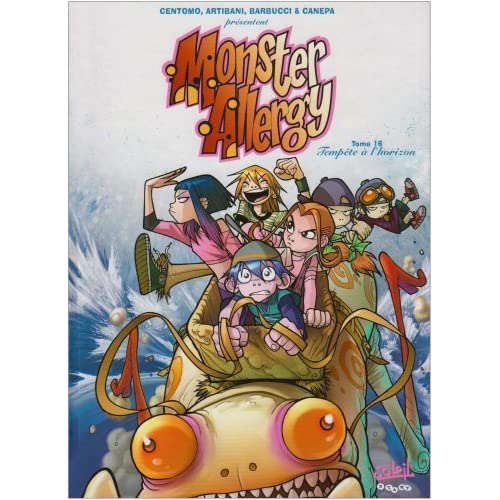 Monster Allergy, Tome 16 : Tempête à l'horizon