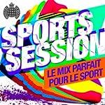 Sports Session - Le Mix Parfait Pour...