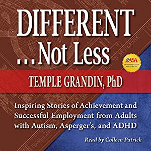 DifferentNot Less Inspiring Stories Of Achievement And Successful Employment From Adults With Autism Aspergers ADHD Audio Download Amazoncouk
