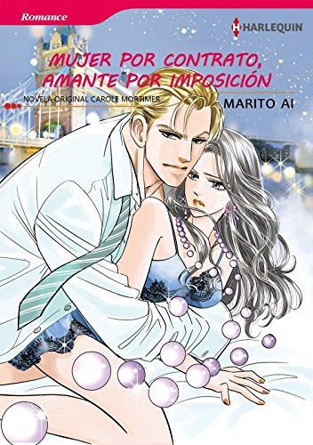 Mujer por contrato, amante por imposición (Harlequin Manga)
