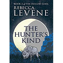 The Hunter's Kind: Book 2 of The Hollow Gods