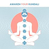 Awaken Your Kundalini with these 15 Special Tracks for Indian Tantra Practice, Meditation and Yoga Exercises
