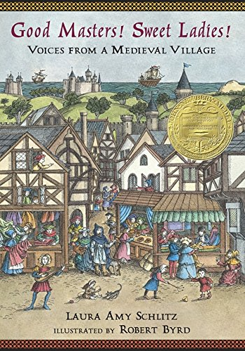 Good Masters! Sweet Ladies!: Voices from a Medieval Village (Where's Waldo?)