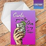 personalisierbar Gin to my Tonic Funny Alkohol Spoof Grußkarte–Texten für jede Gelegenheit oder Event–Geburtstag/Weihnachten/Hochzeit/Jahrestag/Verlobung/Vatertag/Muttertag
