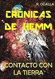 CRÓNICAS DE HEMM: Contacto con la Tierra (ALIEN SPACE nº 1)