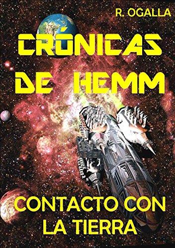 CRÓNICAS DE HEMM: Contacto con la Tierra (ALIEN SPACE nº 1) par R. OGALLA